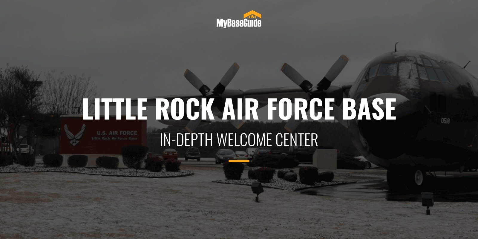 Little Rock AFB In-Depth Welcome Center