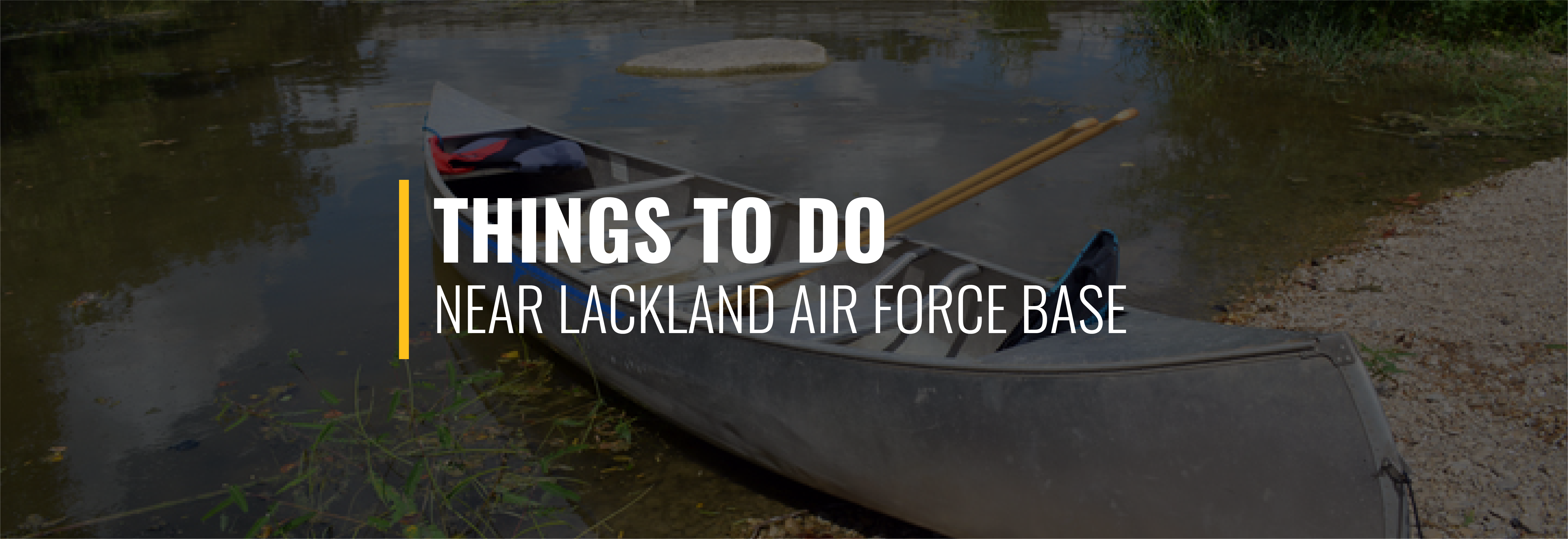 Things to Do on Lackland AFB