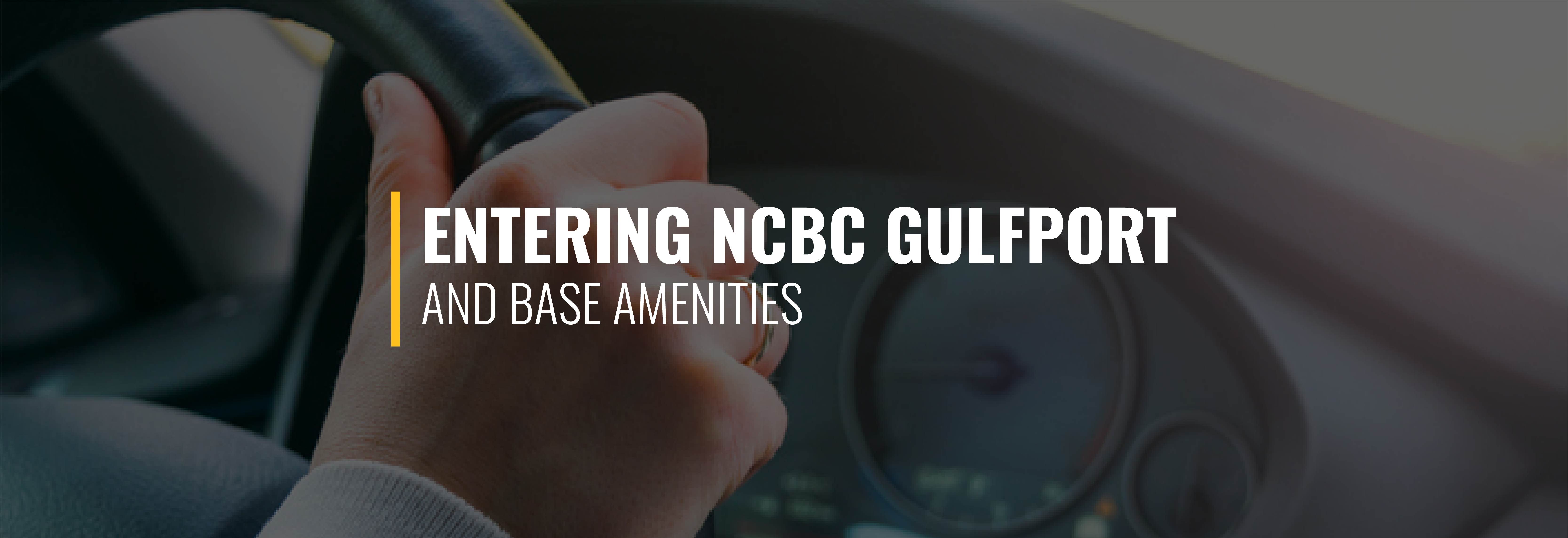 Entering Naval Construction Battalion Center Gulfport and Base Amenities
