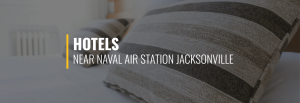 Naval Air Station Jacksonville Hotels
