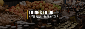 Naval Base Kitsap Things to Do