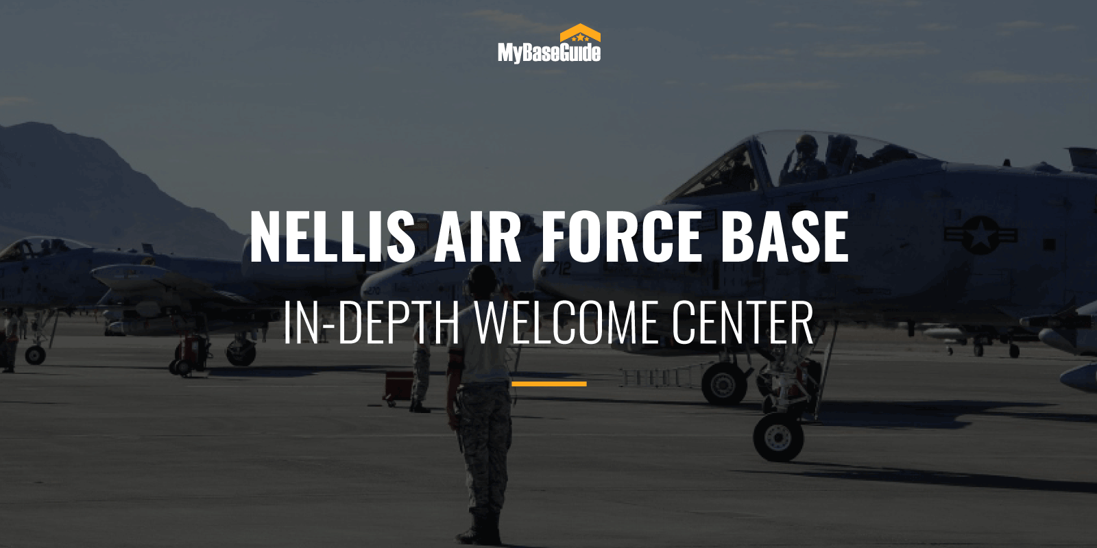 Nellis AFB In-Depth Welcome Center