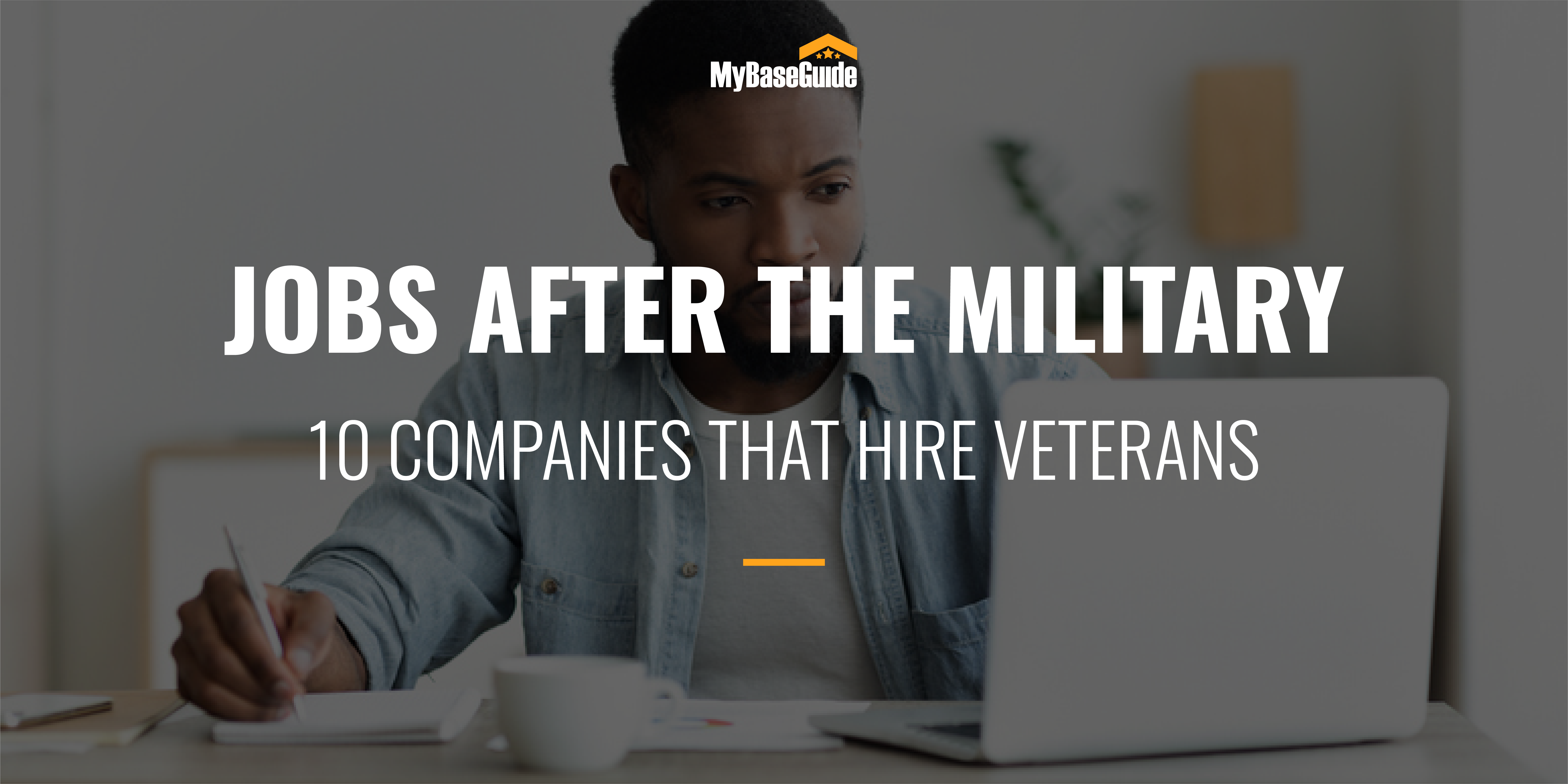 Jobs After the Military: 10 Companies That Hire Veterans