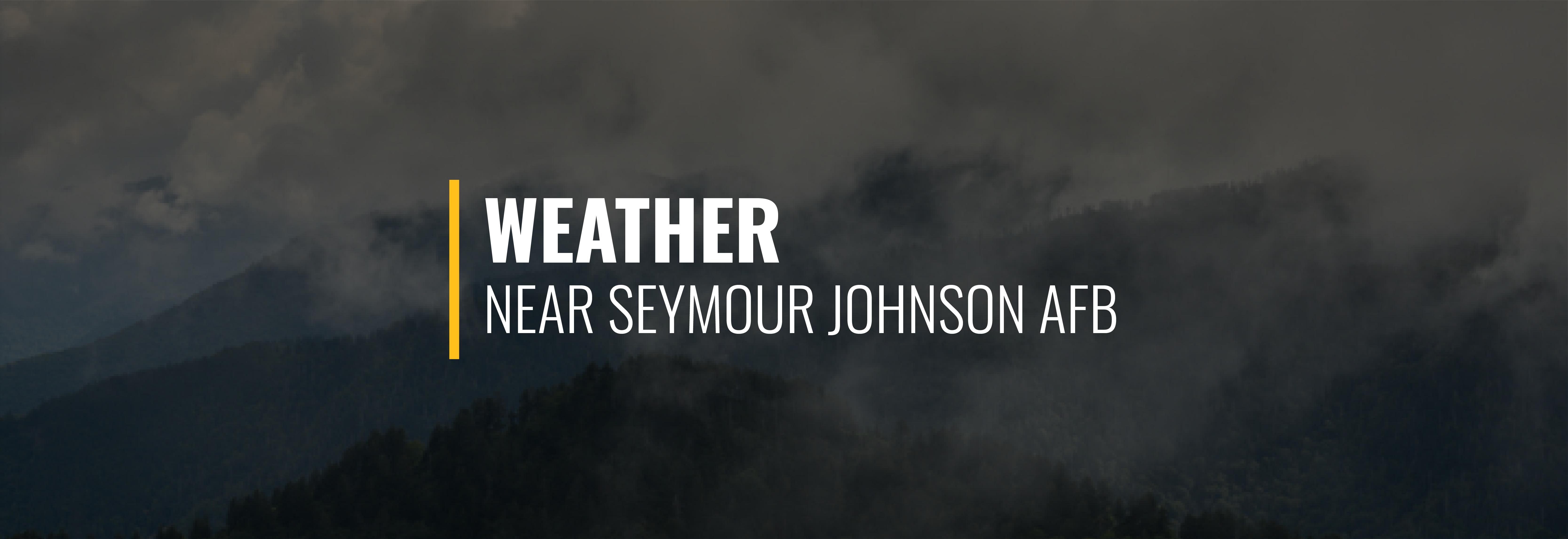 Seymour Johnson Air Force Base Weather