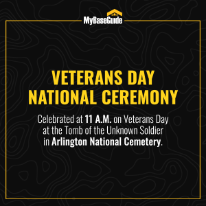 Today, the Veterans Day National Ceremony is celebrated at 11 am on Veterans Day at the Tomb of the Unknown Soldier in Arlington National Cemetery.