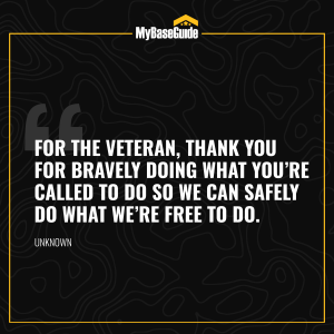 """""""For the veteran, thank you for bravely doing what you're called to do so we can safely do what we're free to do."""" – Unknown"""