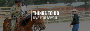 Things to do Near Fort Belvoir