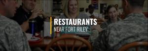Restaurants Near Fort Riley
