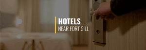 Fort Sill Hotels