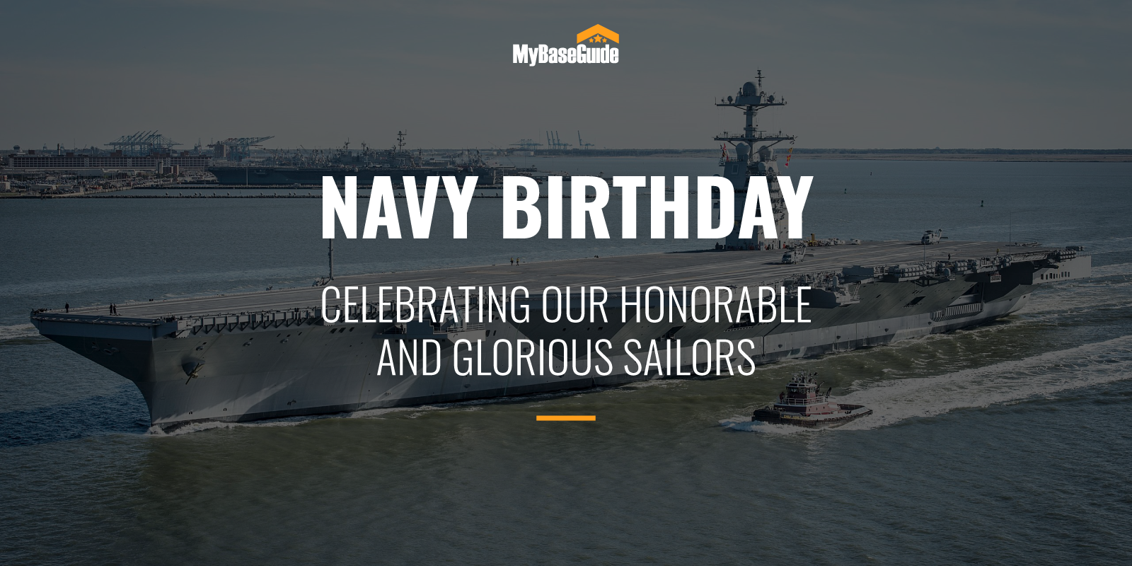 Navy Birthday: Celebrating Our Honorable and Glorious Sailors