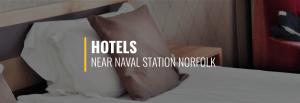 Naval Station Norfolk Hotels