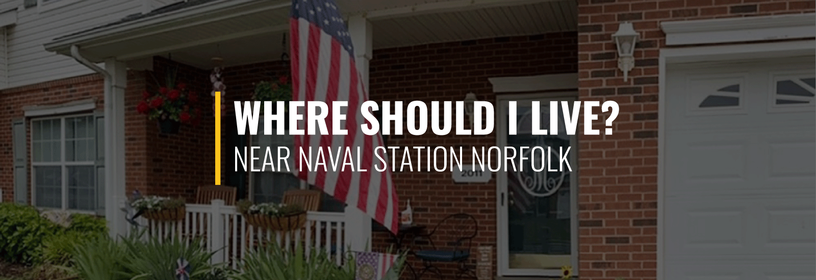 Where Should I Live Near Naval Station Norfolk?