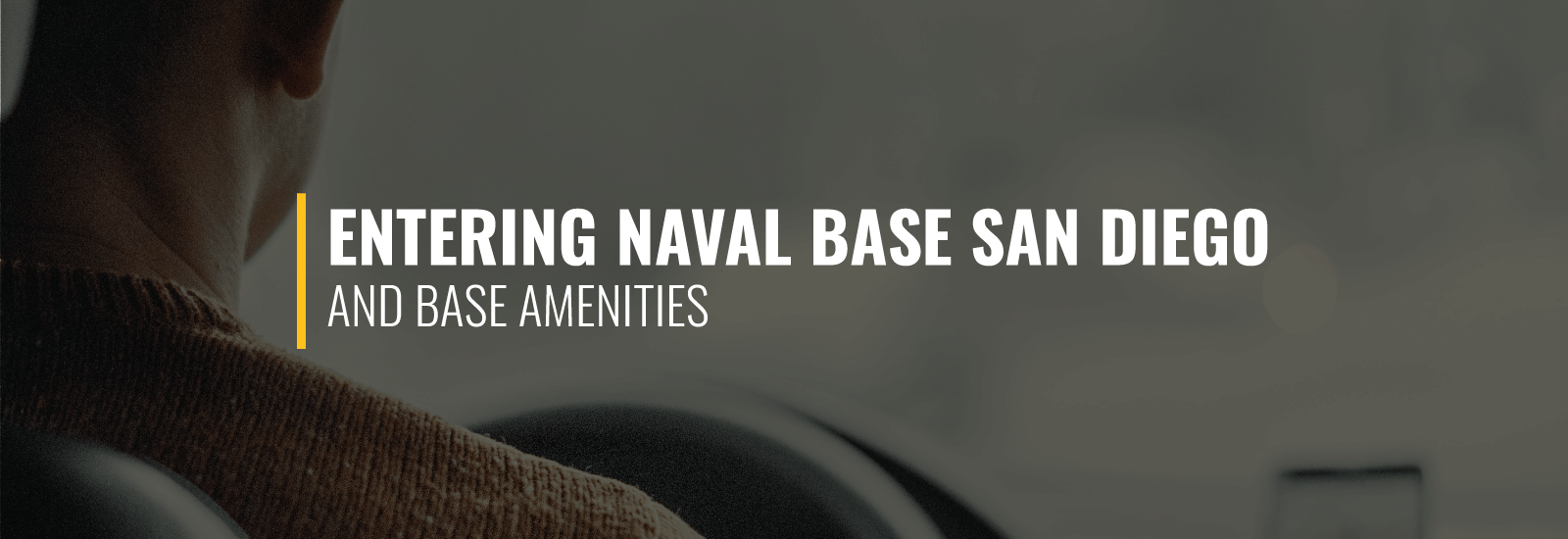 Entering Naval Base San Diego and Base Amenities