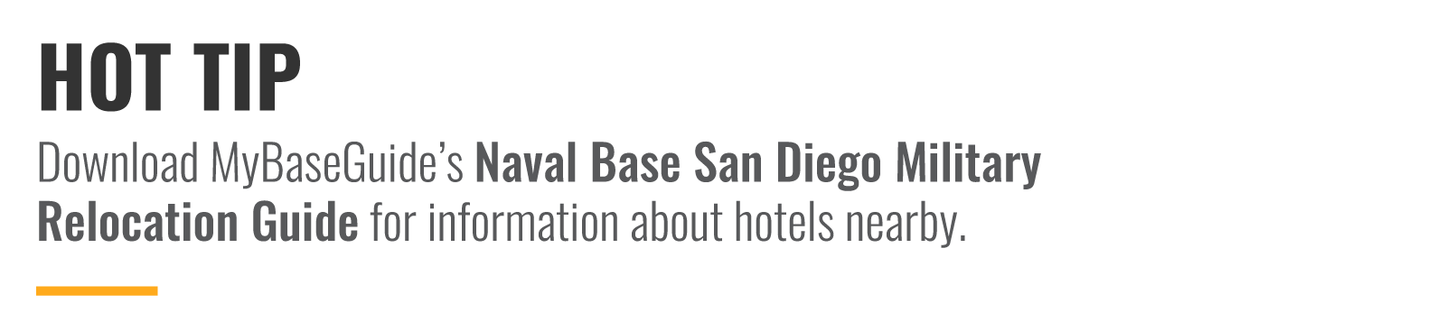 Download MyBaseGuide's Military Relocation Guide for information about hotels nearby