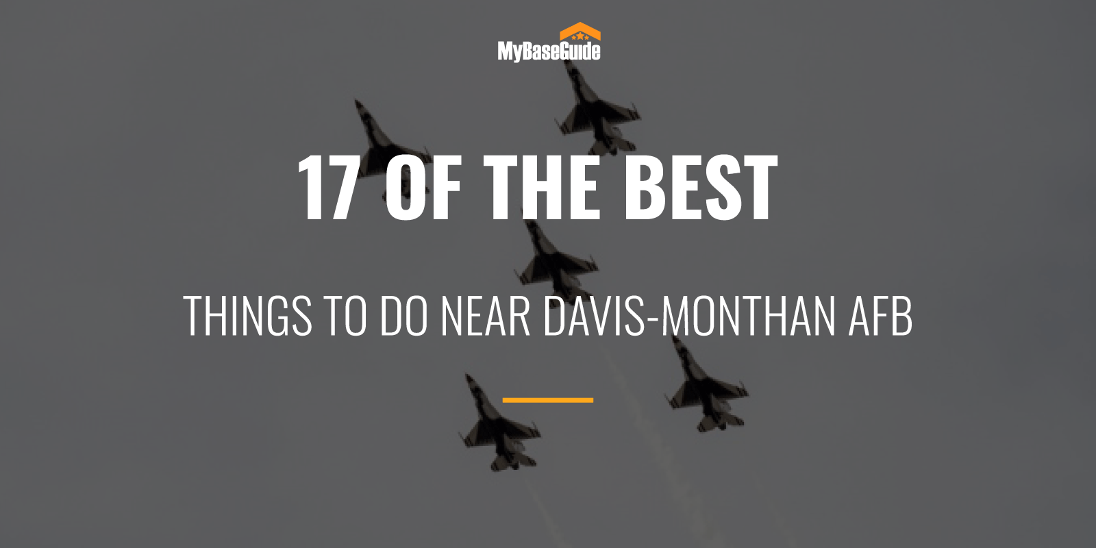 17 Of the Best Things to Do Near Davis-Monthan AFB