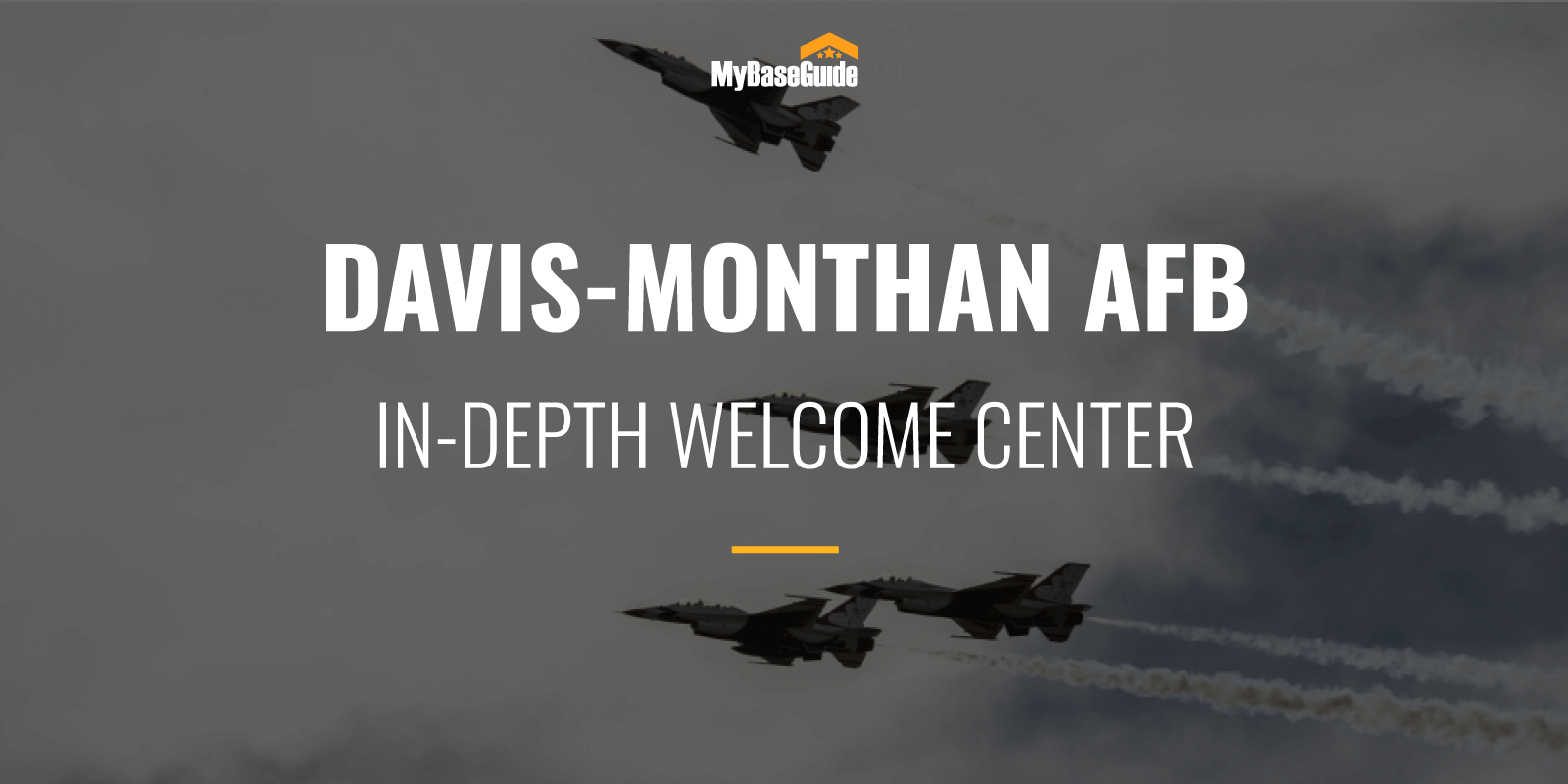 Davis-Monthan AFB: In-Depth Welcome Center
