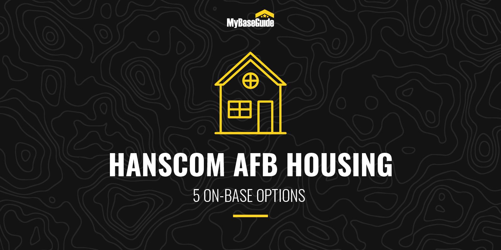 Hanscom AFB Housing: 5 On Base Options