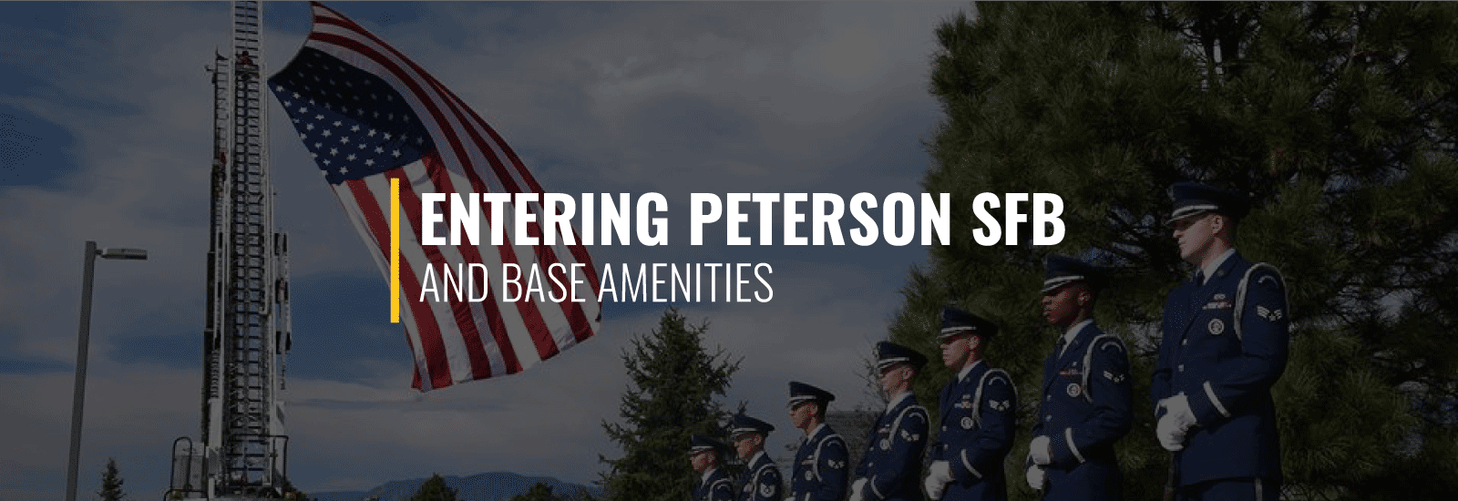 Entering Peterson AFB (Now Peterson Space Force Base) and Base Amenities