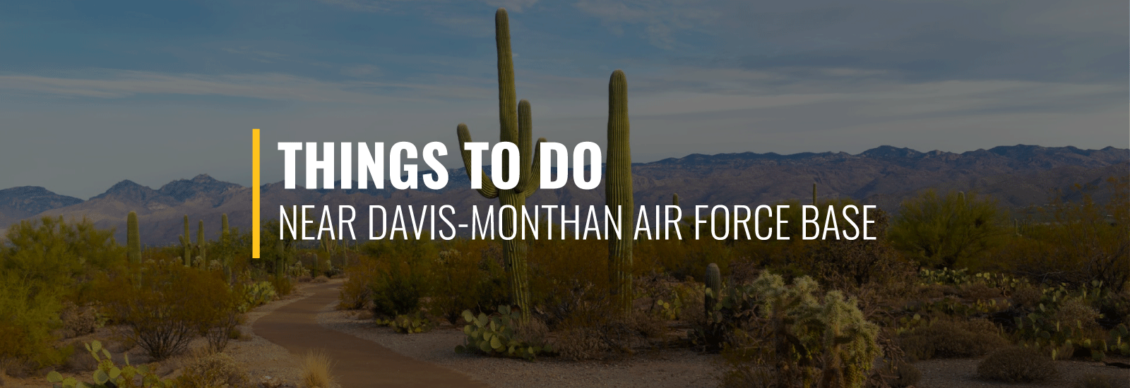 Things to do Near Davis-Monthan AFB