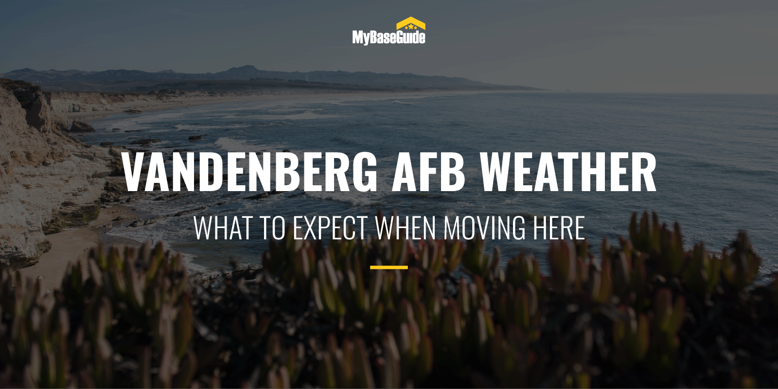 Vandenberg AFB Weather: What To Expect When Moving Here