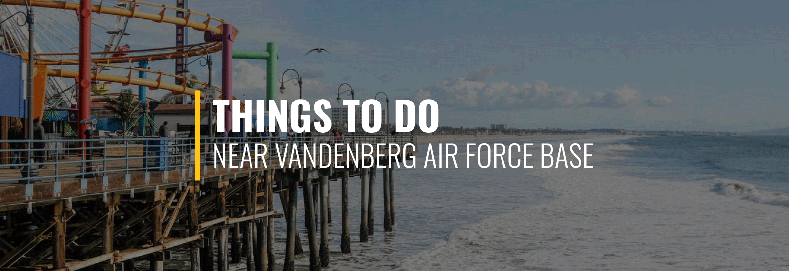 Things to Do Around Vandenberg AFB
