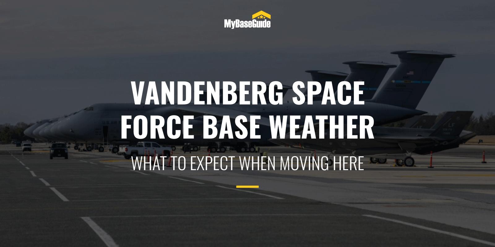 Vandenberg AFB Weather (Now Vandenberg Space Force Base)