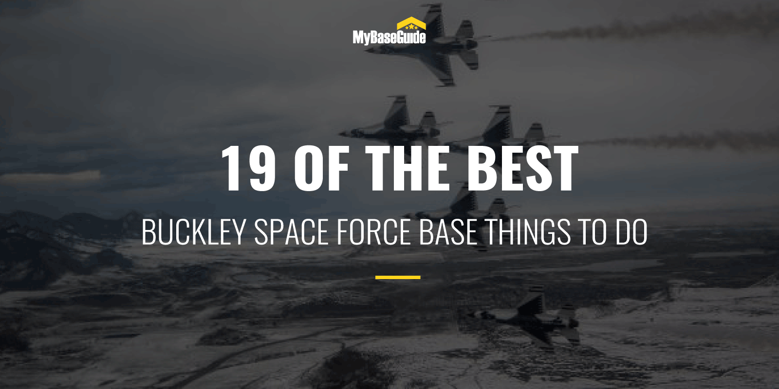 19 Of the Best Buckley AFB Things to Do