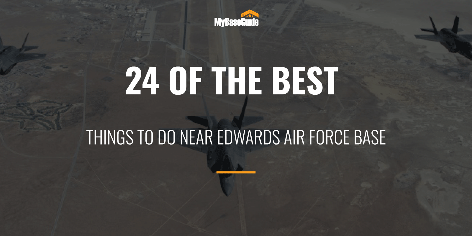 Best Things To Do Near Ewards Air Force Base