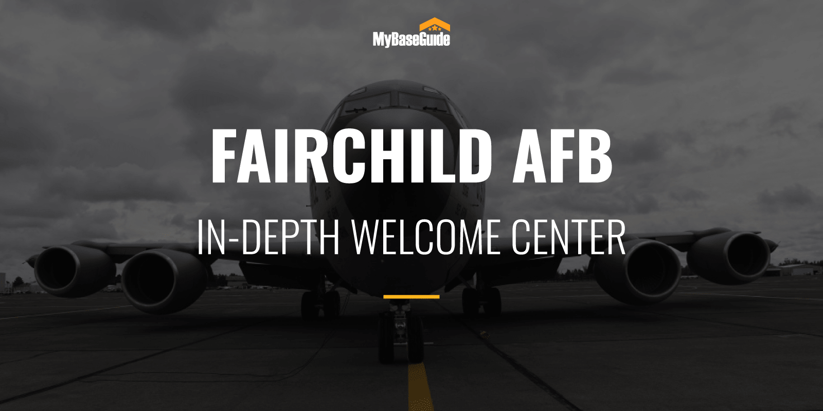 Farichild AFB In-Depth Welcome Center