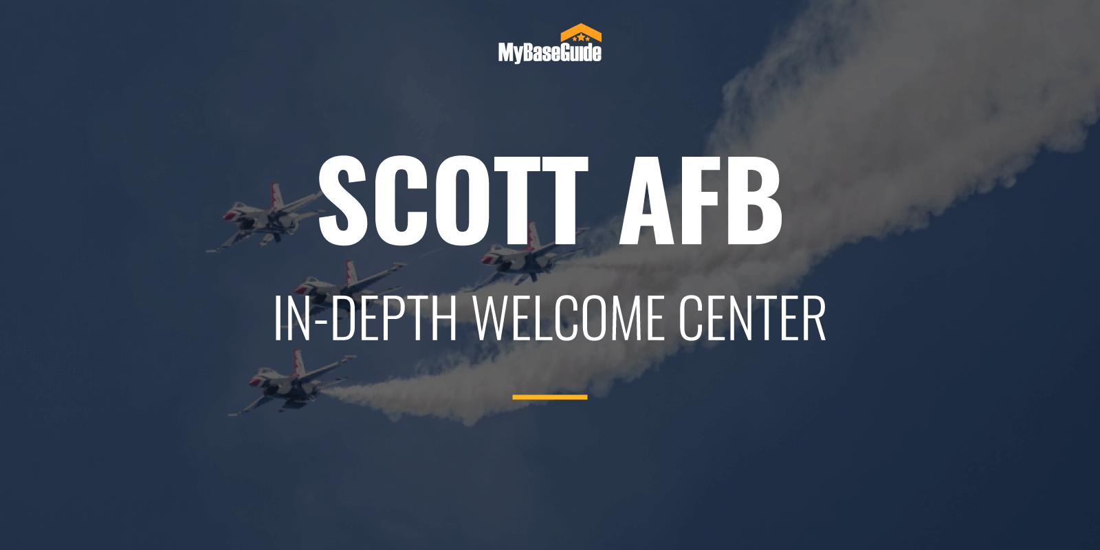 Scott AFB In-Depth Welcome Center