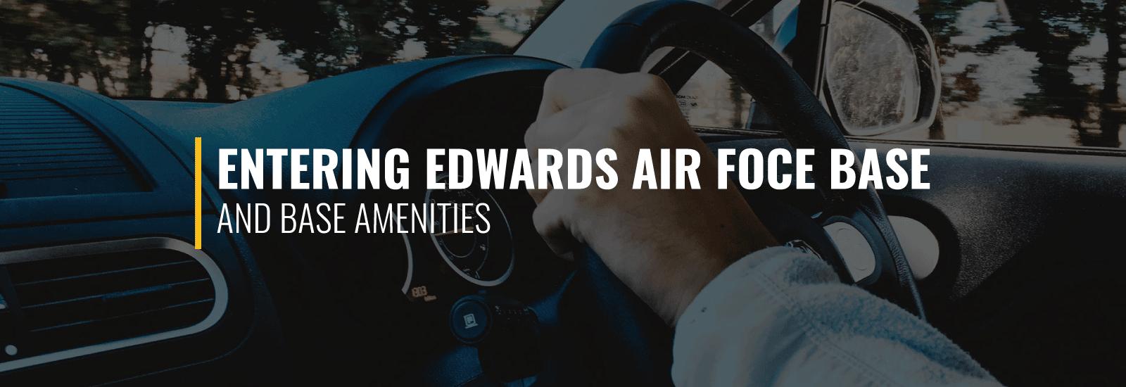 Entering Edwards Air Force Base