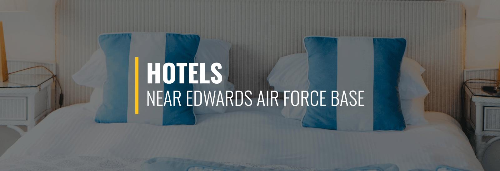 Edwards AFB Hotels