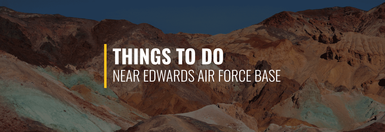 Things to Do Near Edwards Air Force Base
