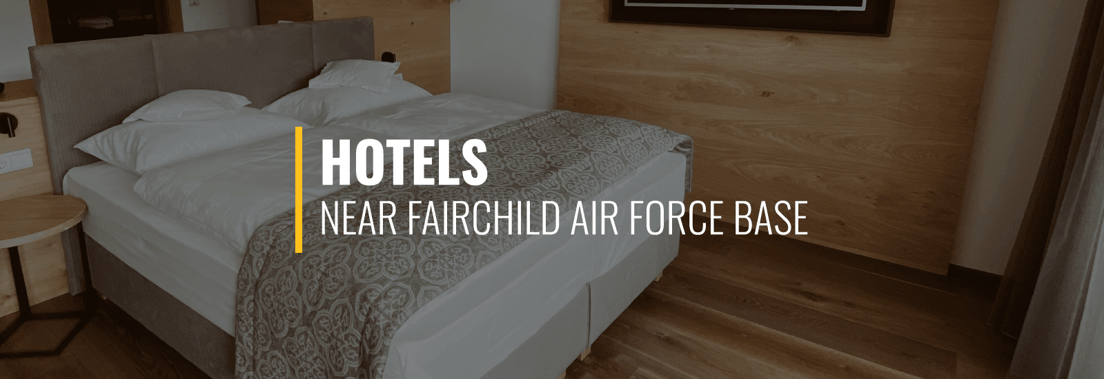 Fairchild AFB Hotels