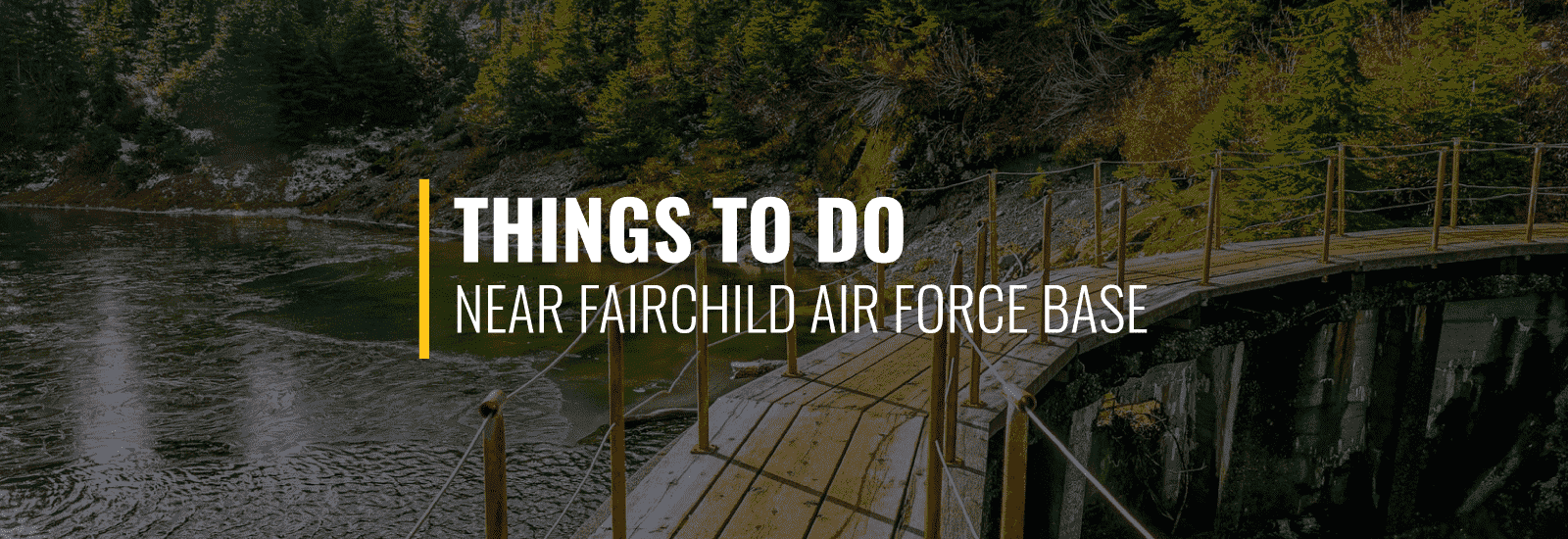 Fairchild AFB Things to Do