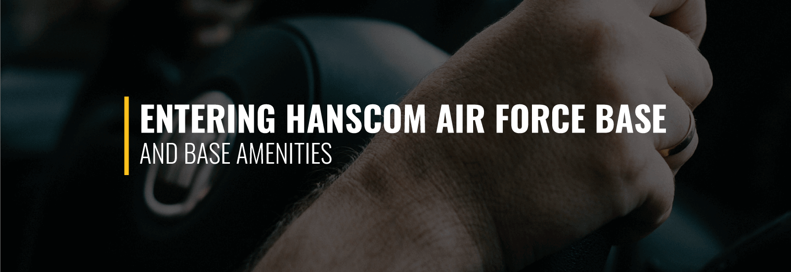 Entering Hanscom AFB and Base Amenities