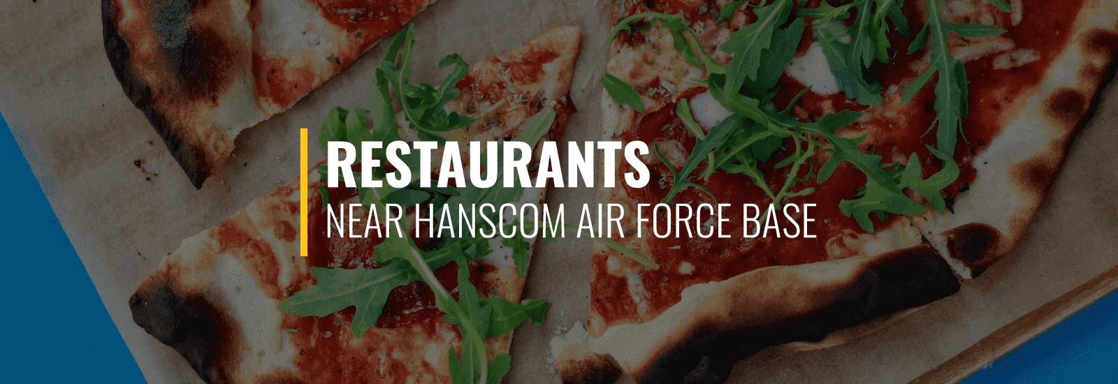 Restaurants Hanscom AFB
