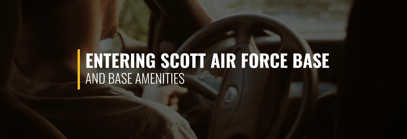 Entering Scott AFB