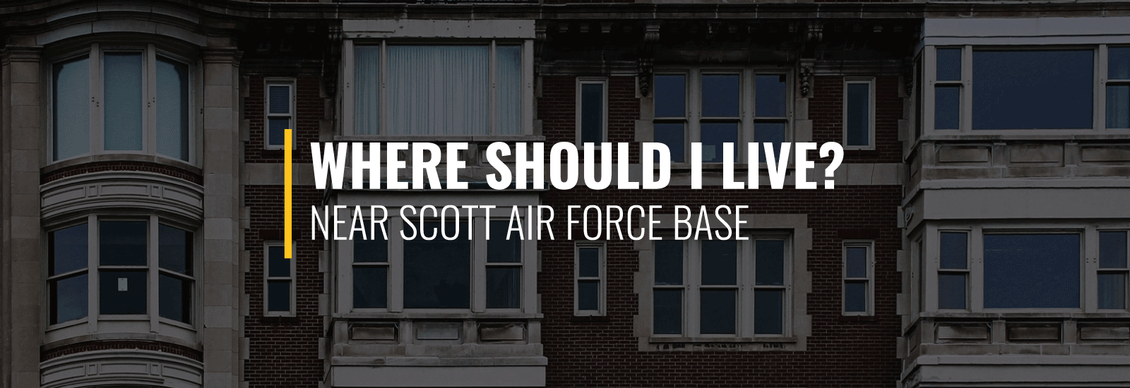 Where Should I live Near Scott AFB