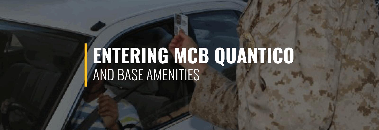 Entering MCB Quantico