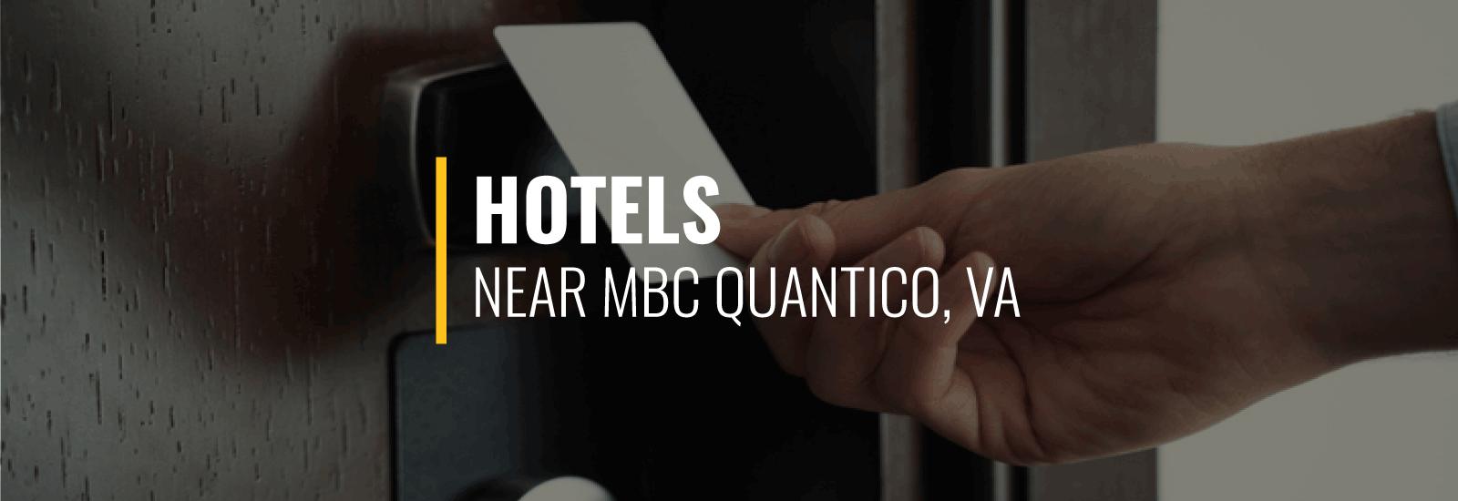 Hotels Near MCB Quantico