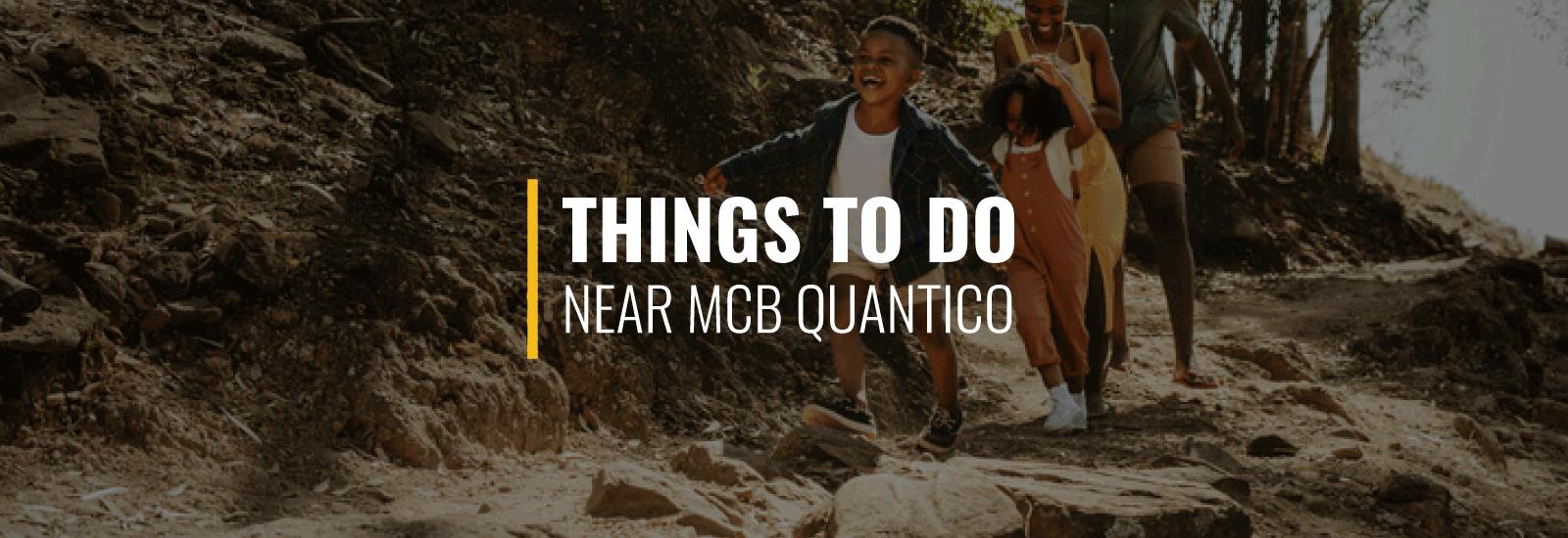 Things To Do Near MCB Quantico