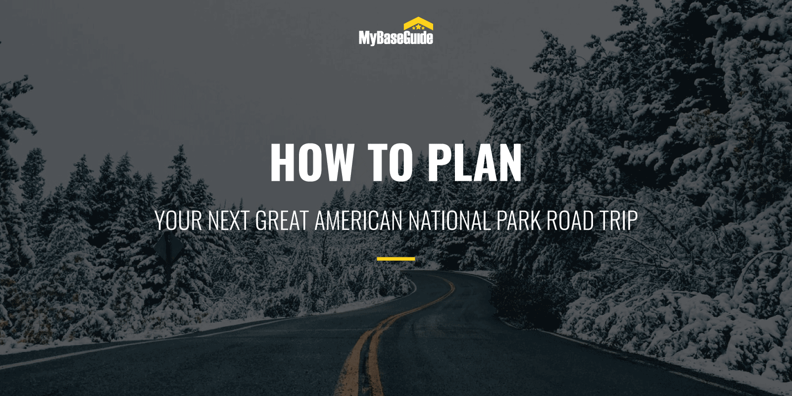 How to plan your next great american national park road trip
