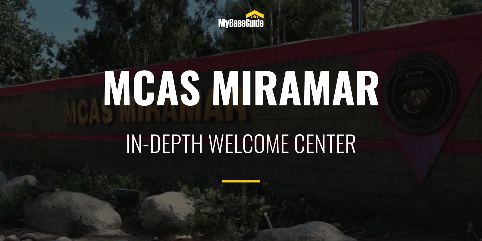MCAS Miramar: In-Depth Welcome Center