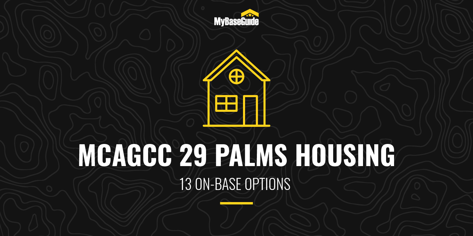 MCAGCC 29 Palms Housing: 13 On Base Options