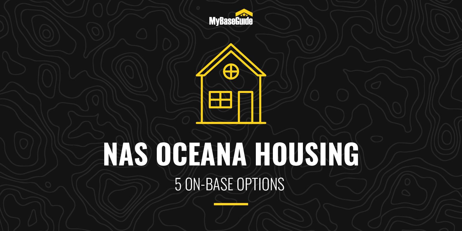NAS Oceana Housing: 5 On-Base Options