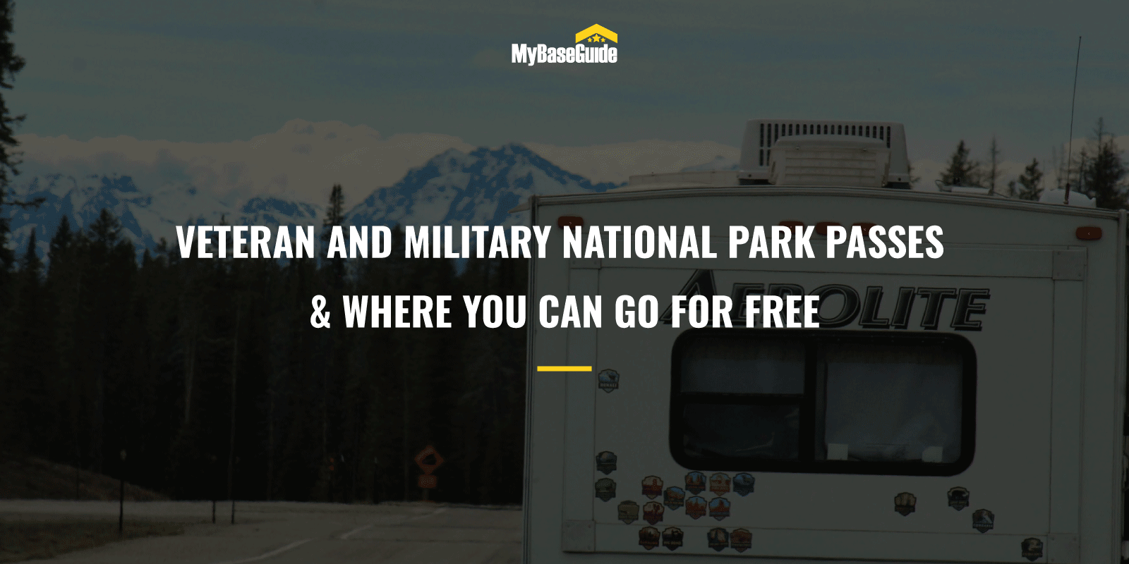Veteran and Military National Park Passes & Where You Can Go for Free