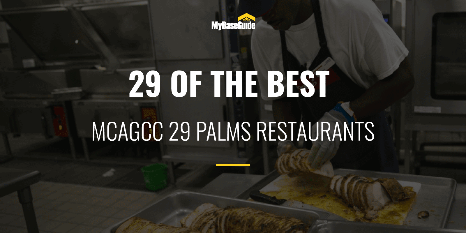 29 of the Best MCAGCC 29 Palms Restaurants