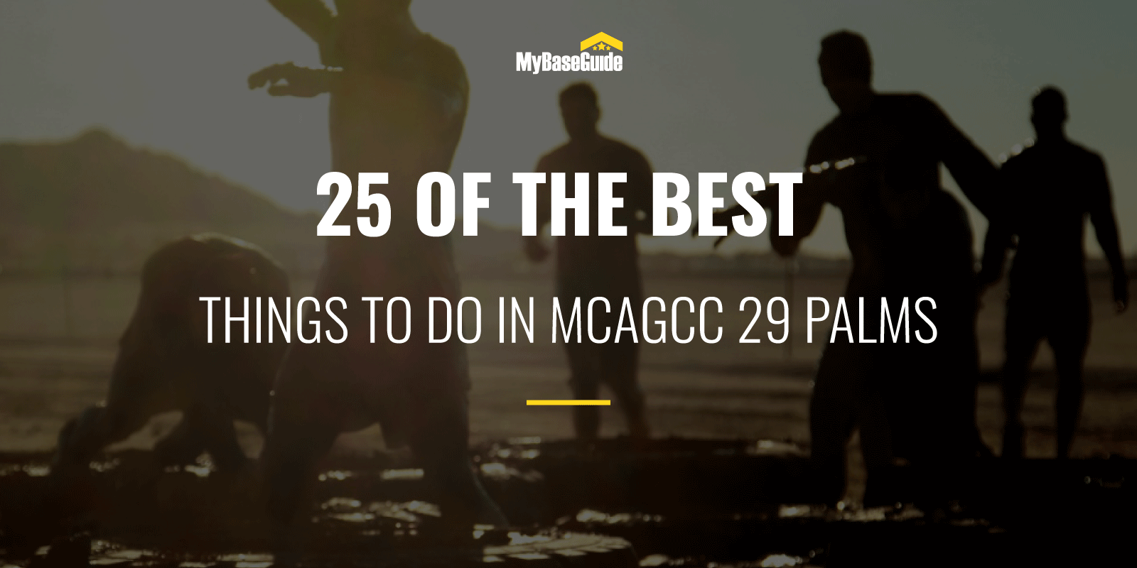 25 Of the Best Things to Do in MCAGCC 29 Palm