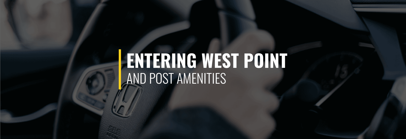 Entering West Point and Post Amenities